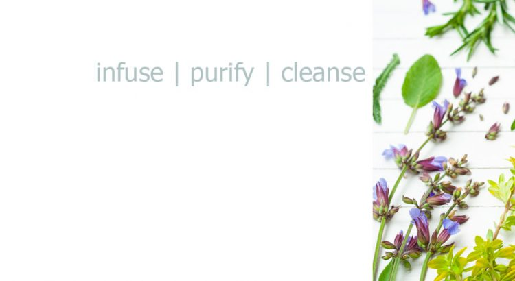 infuse purify cleanse